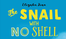 Quote the snail with no shell